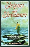 Stripers and Streamers book written by Ray Bondorew