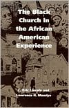 The Black Church in the African American Experience book written by C. Eric Lincoln