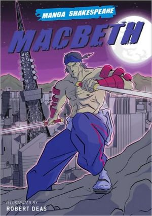 Macbeth (Manga Shakespeare Series) book written by Robert Deas