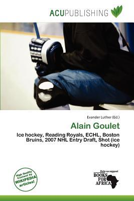 Alain Goulet written by Evander Luther