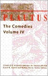 Comedies, Volume 4: The Persain, The Brothers Menaechmus, The Little Box, Pseudolus, Stichus, The Traveling Bag book written by David R. Slavitt