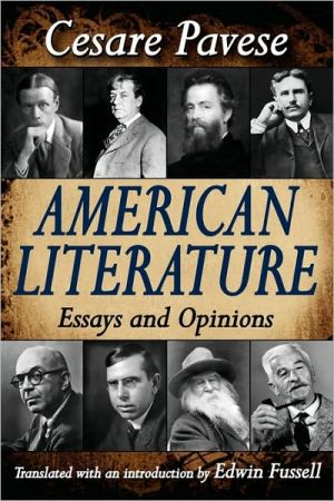 American Literature: Essays and Opinions book written by Cesare Pavese