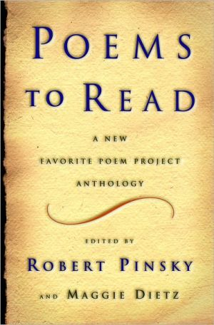 Poems to Read: A New Favorite Poem Project Anthology book written by Robert Pinsky