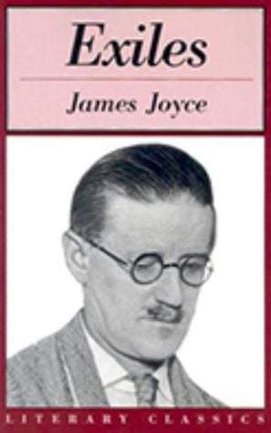 Exiles: A Play book written by James Joyce