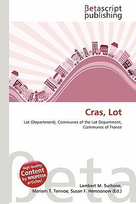 Cras, Lot written by Lambert M. Surhone