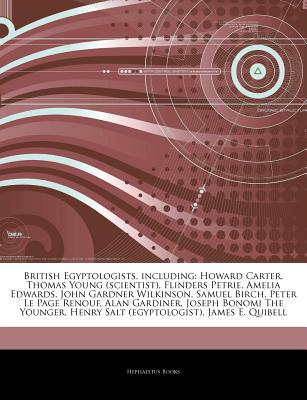 Articles on British Egyptologists, Including written by Hephaestus Books