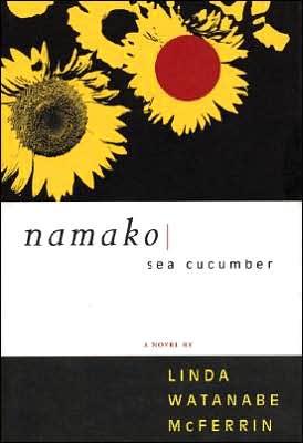 Namako: Sea Cucumber book written by Linda Watanabe McFerrin