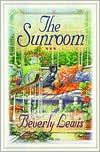 The Sunroom book written by Beverly Lewis