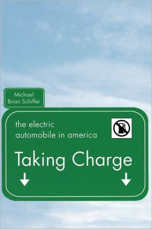 Taking Charge: The Electric Automobile in America book written by Michael Brian Schiffer