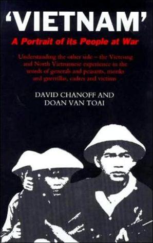'Vietnam' : A Portrait of Its People at War book written by David Chanoff, Doan Van Toai