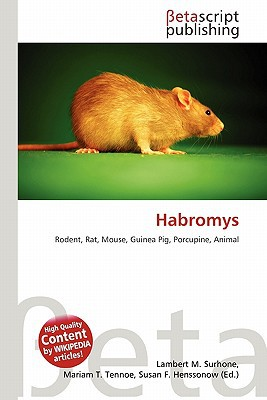 Habromys written by Lambert M. Surhone