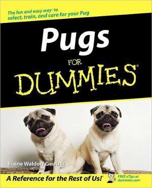 Pugs for Dummies book written by Elaine Waldorf Gewirtz