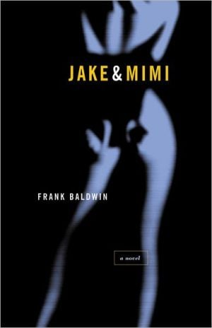 Jake and Mimi book written by Frank Baldwin