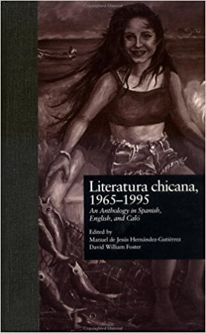 Literatura Chicana, 1965-1995: An Anthology in Spanish, English, and Calo written by Hernandez-Gutie