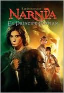 El príncipe Caspian (Prince Caspian: The Return to Narnia) book written by C. S. Lewis