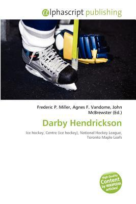 Darby Hendrickson written by Frederic P. Miller