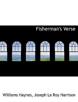 Fisherman's Verse book written by Haynes, Williams , Harrison, Joseph Le Roy