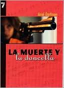 Muerte y la doncella (Death and the Maiden) book written by Ariel Dorfman