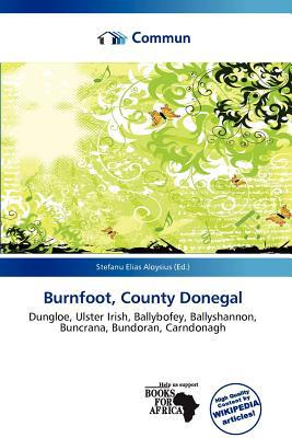 Burnfoot, County Donegal written by Stefanu Elias Aloysius
