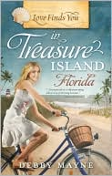 Love Finds You in Treasure Island, Florida book written by Debby Mayne