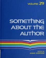 Something about the Author, Vol. 29 written by Anne Commrie