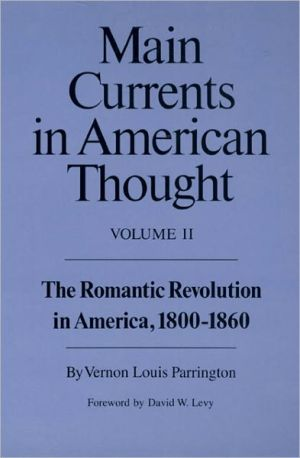 Main Currents in American Thought, Vol. 2 book written by Vernon Louis Parrington