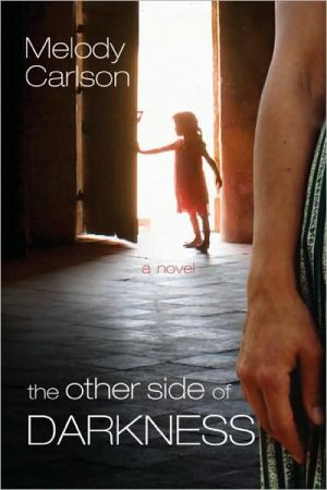 Other Side of Darkness book written by Melody Carlson