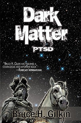 Dark Matter book written by Gilkin, Bruce H.