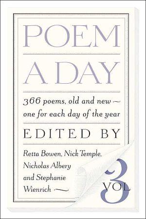 Poem a Day, Vol. 3 book written by Retta Bowen