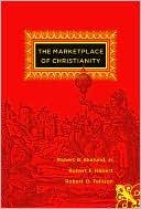 The Marketplace of Christianity written by Robert B. Ekelund Jr. Jr.
