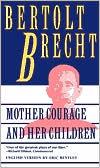 Mother Courage and Her Children book written by Bertolt Brecht