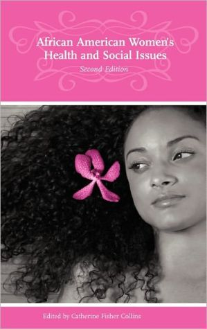 African American Women's Health and Social Issues book written by Catherine Fisher Collins