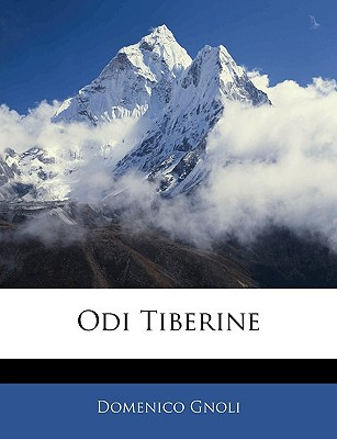 Odi Tiberine book written by Gnoli, Domenico