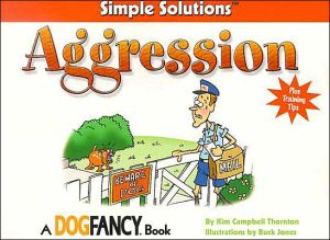 Simple Solutions Aggression book written by Kim Campbell Thornton