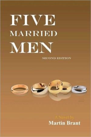 Five Married Men book written by Martin Brant