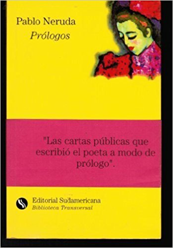 Prólogos book written by Pablo Neruda