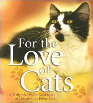 For the Love of Cats written by White Stone Books