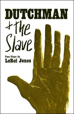 Dutchman and the Slave book written by Leroi Jones