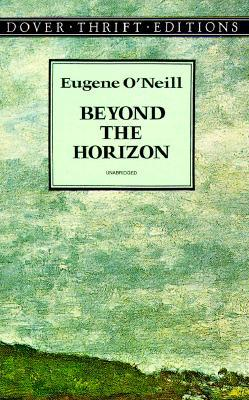 an analysis of the characters in beyond the horizon and diffrent by eugene oneill Beyond the horizon premiered on broadway at the morosco theatre, from february 3, 1920 to february 20, 1920, transferred to the criterion theatre from february 24, 1920 to march 5, 1920, and finally transferred to the little theatre, from march 9, 1920 to june 26, 1920.