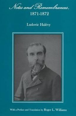 Notes and Remembrances, 1871-1872 book written by Ludovic Halévy