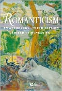 Romanticism: An Anthology book written by Duncan Wu
