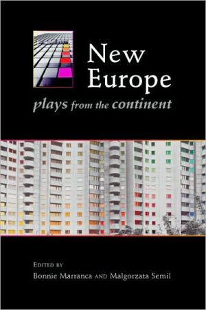 New Europe: Plays from the Continent written by Bonnie Marranca