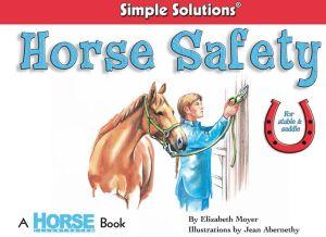 Horse Safety book written by Elizabeth Moyer