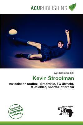 Kevin Strootman written by Evander Luther
