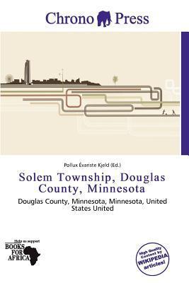 Solem Township, Douglas County, Minnesota written by Pollux Variste Kjeld