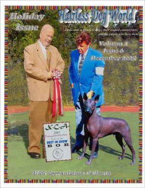Hairless Dog World : Volume 4 Issue 6 - December 2005 written by Jennifer Young