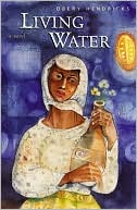Living Water book written by Obery Hendricks