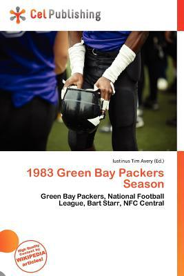 1983 Green Bay Packers Season written by Iustinus Tim Avery