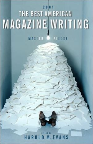 The Best American Magazine Writing 2001 written by Harold M. Evans