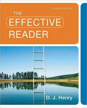 The Effective Reader - 3rd Edition book written by Henry, D. J.